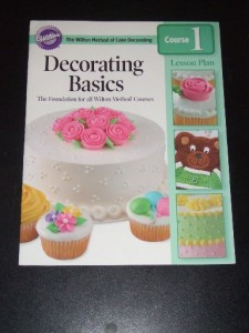 Cake Decorating The Basics : DECORATING BASICS The Wilton Method of Cake Decorating ...