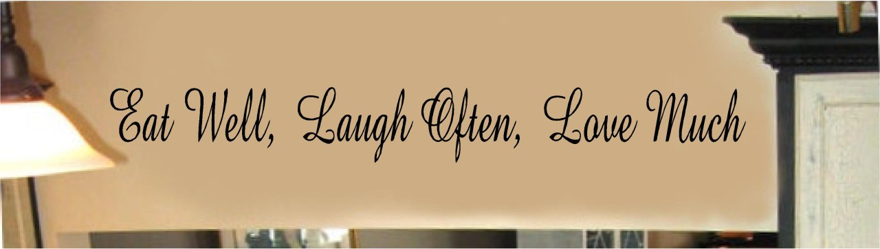 Eat-Well-Laugh-Often-Love-Much-Vinyl-Wall-Decal-Stickers-Letters-Kitchen-Decor
