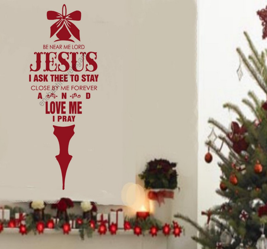 Be near me lord jesus christmas decor vinyl decal stickers for Christmas decorations near me