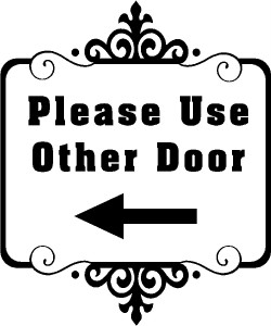 Please Use Other Door Store Business Vinyl Decal Sticker