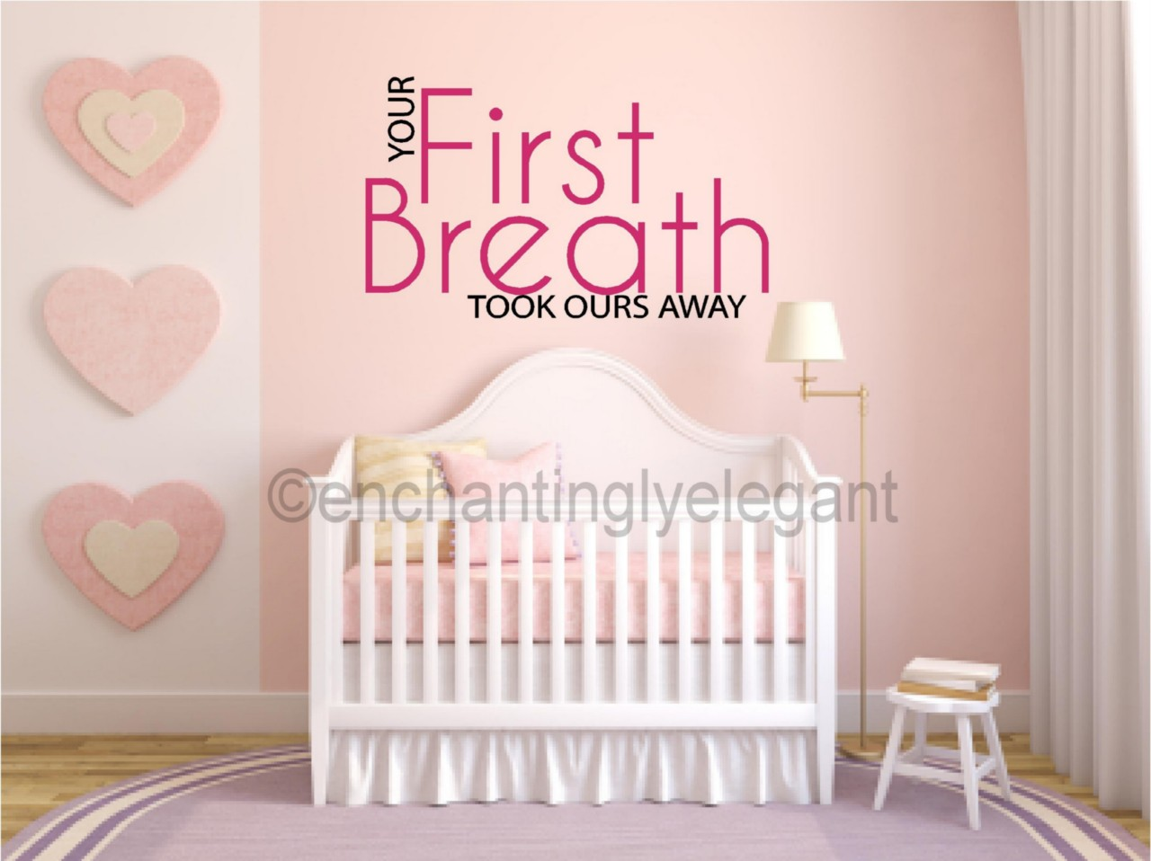 Your First Breath Took Ours Away Baby Nursery Vinyl Decal Wall
