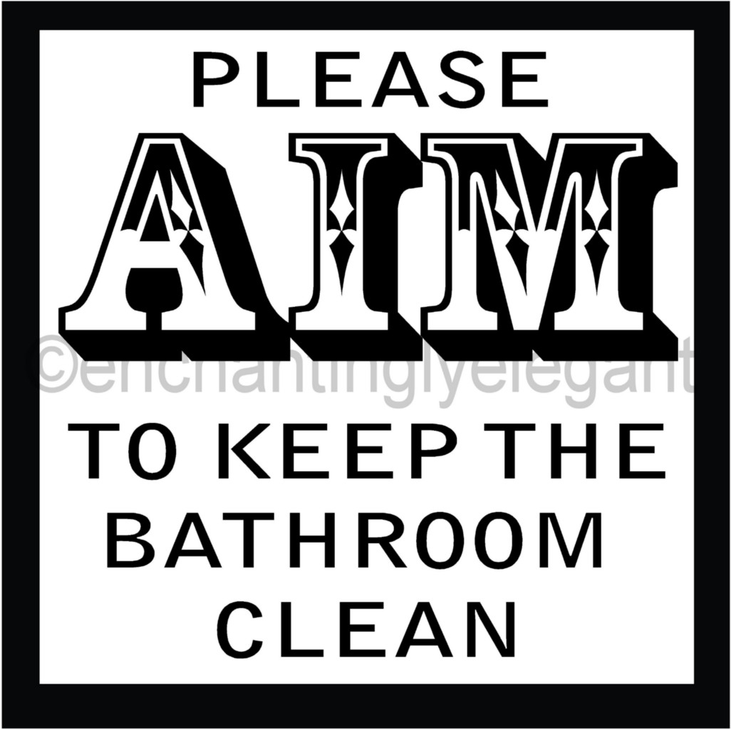 Please Aim To Keep The Bathroom Clean Vinyl Decal Wall Sticker Words Lettering Ebay