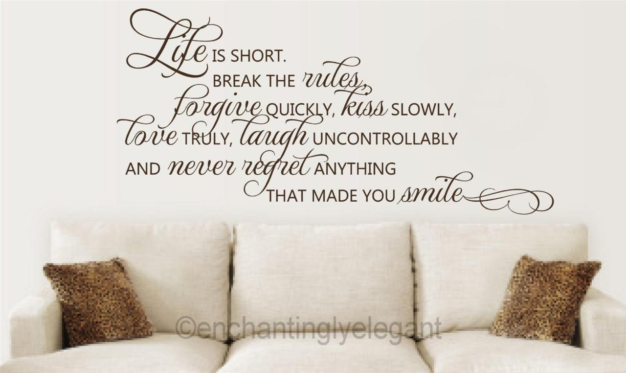Life is short break the rules forgive love vinyl decal 6 home decor rules to break now