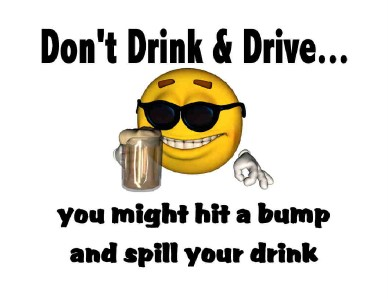 Custom Made T Shirt DON'T Drink Drive Might HIT Bump Spill Smiley Face