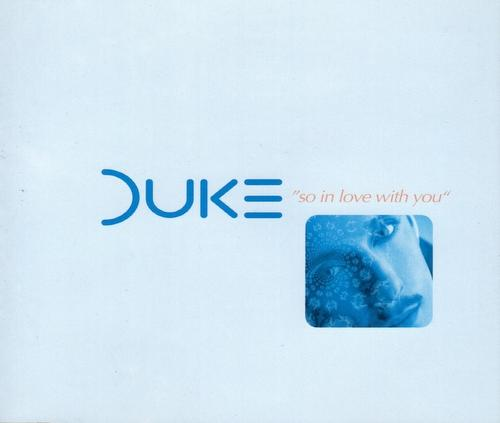Duke So In Love With You - Dutch and Italian Remixes