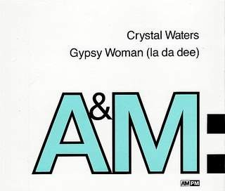 CRYSTAL WATERS - Gypsy Woman (la Da Dee)
