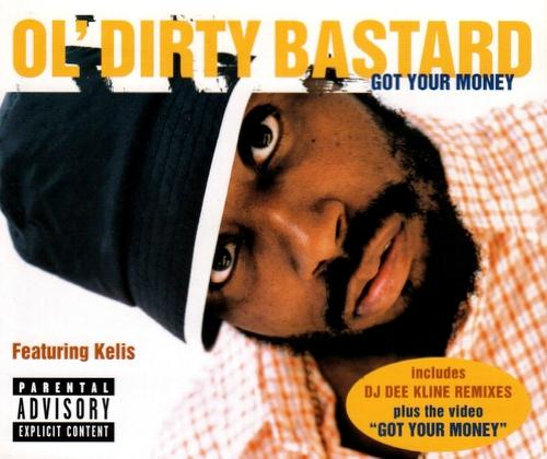 OL' DIRTY BASTARD FEAT KELIS - GOT YOUR MONEY - 12 inch x 1