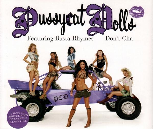 PUSSYCAT DOLLS feat BUSTA RHYMES - Don't Cha EP