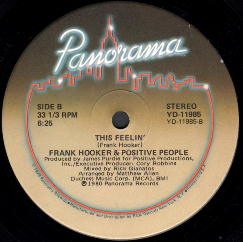 FRANK HOOKER & THE POSITIVE PEOPLE - This Feelin' / I Wanna Know Your Name