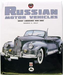 Russian Motor Vehicles Soviet Limousines 1930 2003 Kelly