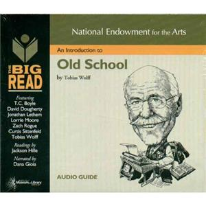 Old School by Tobias Wolff (2003, Paperback)