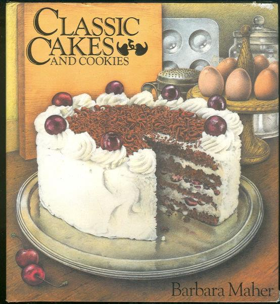 CLASSIC CAKES AND COOKIES, Maher, Barbara