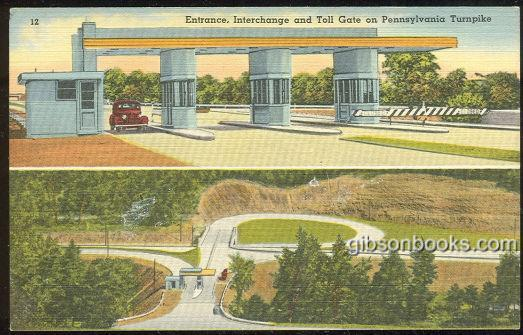 ENTRANCE, INTERCHANGE AND TOLL GATE ON PENNSYLVANIA TURNPIKE, Postcard