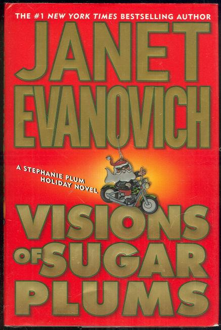 VISIONS OF SUGAR PLUMS A Stephanie Plum Holiday Novel, Evanovich, Janet