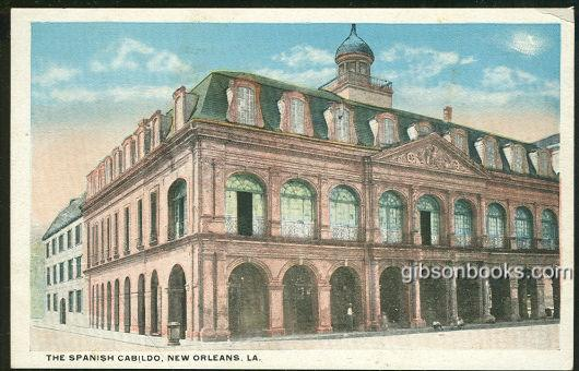 SPANISH CABILDO, NEW ORLEANS, LOUISIANA, Postcard
