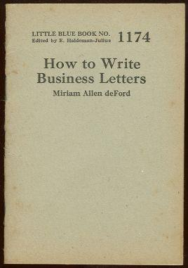 DEFORD, MIRIAM ALLEN - How to Write Business Letters