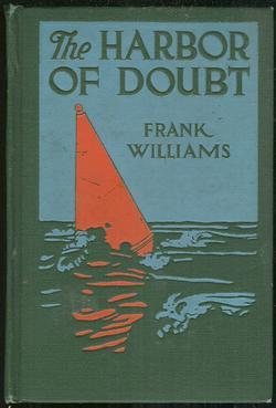 HARBOR OF DOUBT, Williams, Frank