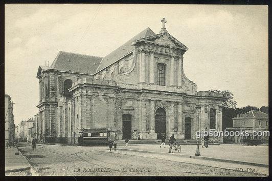 LA CATHEDRALE, LA ROCHELLE, FRANCE, Postcard