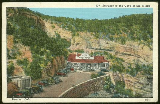 ENTRANCE TO THE CAVE OF THE WINDS, COLORADO, Postcard