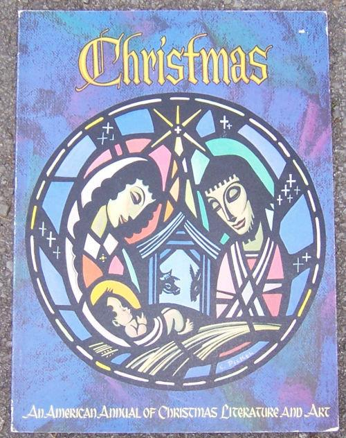 CHRISTMAS An American Annual of Christmas Literature and Art, Haugan, Randolph editor