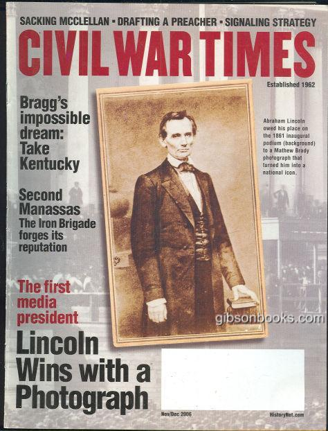 CIVIL WAR TIMES ILLUSTRATED NOVEMBER/DECEMBER 2006, Historical Times