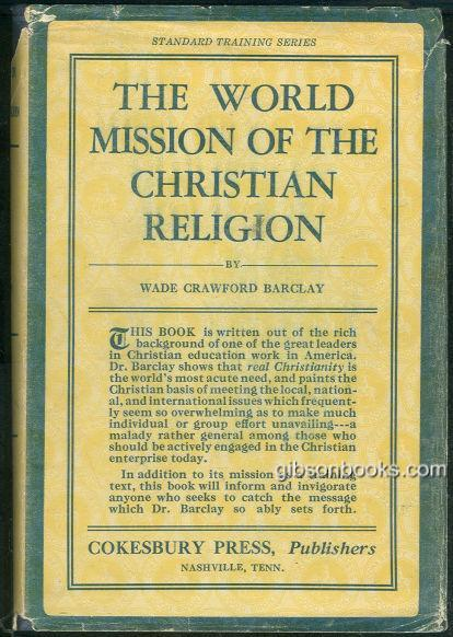 WORLD MISSION OF THE CHRISTIAN RELIGION, Barclay, Wade Crawford