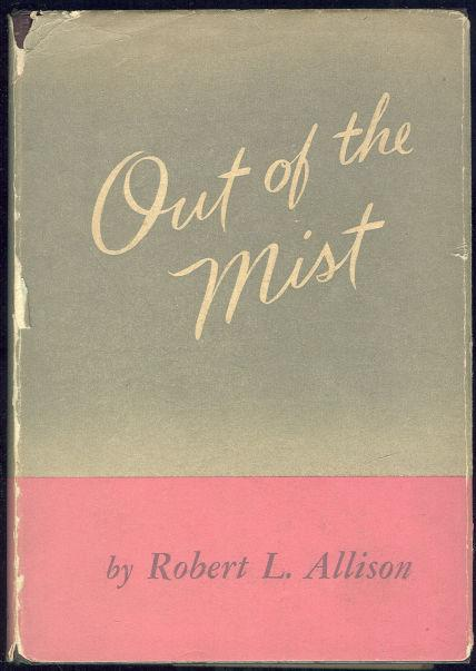 OUT OF THE MIST, Allison, Robert