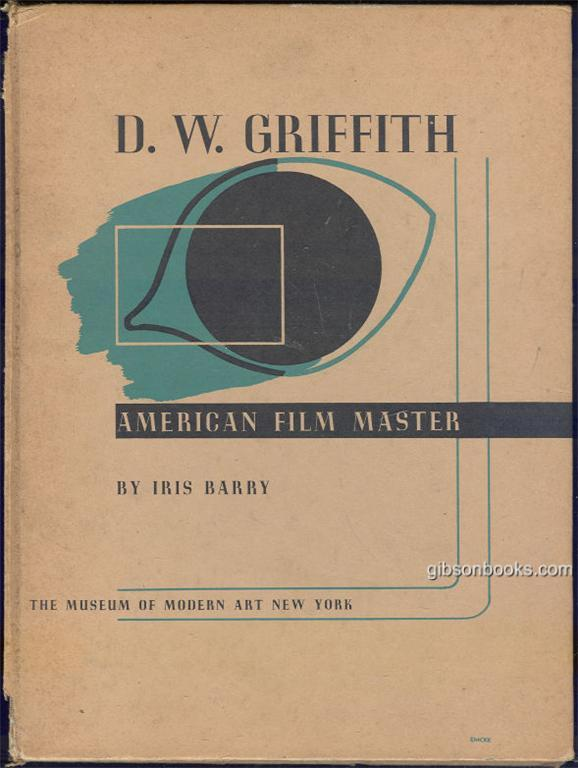 D. W. GRIFFITH American Film Master, Barry, Iris