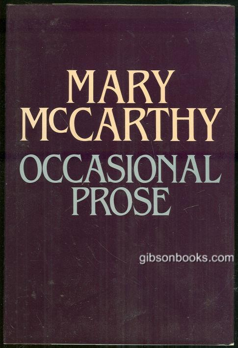 OCCASIONAL PROSE Essays, McCarthy, Mary