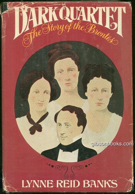 DARK QUARTET The Story of the Brontes, Banks, Lynne Reid