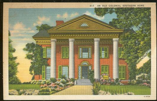 POSTCARD - Old Colonial Southern Home