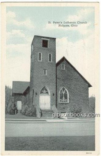 ST. PETER'S LUTHERAN CHURCH, HOLGATE, OHIO, Postcard