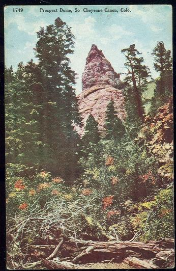 PROSPECT DOME, SOUTH CHEYENNE CANON, COLORADO, Postcard