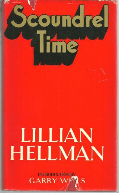 SCOUNDREL TIME, Hellman, Lillian