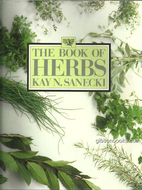BOOK OF HERBS, Sanecki, Kay