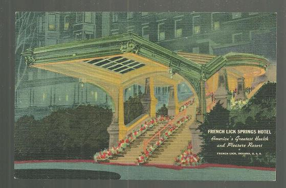 POSTCARD - Entrance, French Lick Springs Hotel, French Lick, Indiana