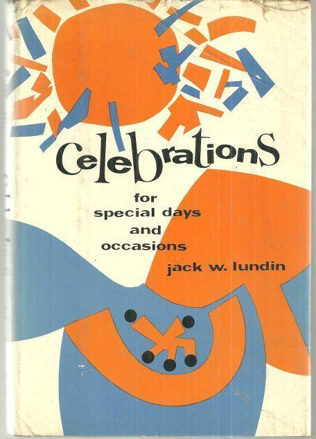 CELEBRATIONS FOR SPECIAL DAYS AND OCCASIONS, Lundin, Jack