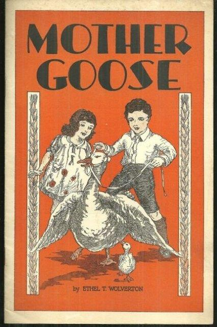 MOTHER GOOSE, Wolverton, Ethel