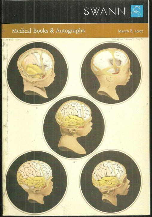 MEDICAL BOOKS AND AUTOGRAPHS, SALE 2107, MARCH 8, 2007, Swann Galleries