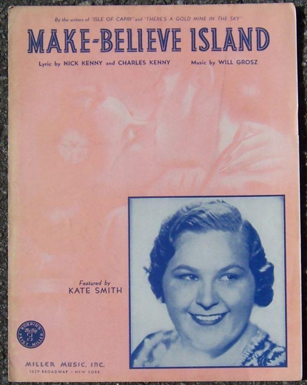 MAKE-BELIEVE ISLAND, Sheet Music
