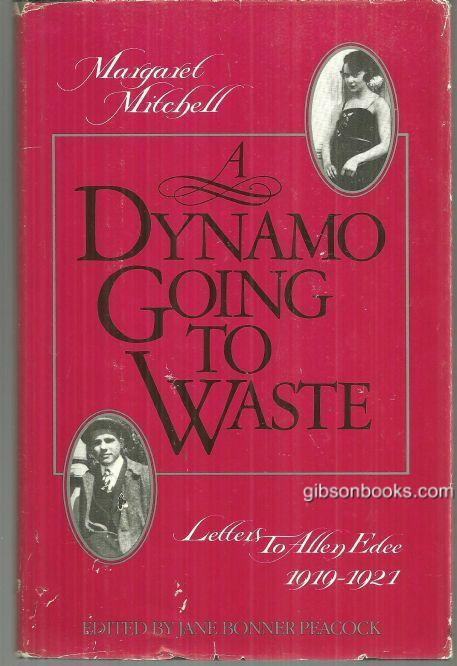 DYNAMO GOING TO WASTE Letters to Allen Edee 1919-1921, Mitchell, Margaret