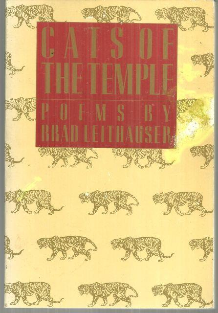 CATS OF THE TEMPLE Poems, Leithauser, Brad