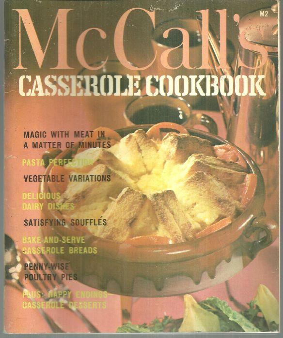 MCCALL'S CASSEROLE COOKBOOK, Food editors Of McCall's