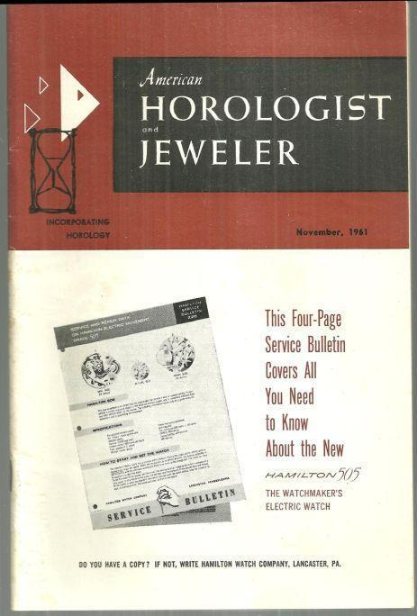 AMERICAN HOROLOGIST AND JEWELER MAGAZINE NOVEMBER 1961, American Horologist