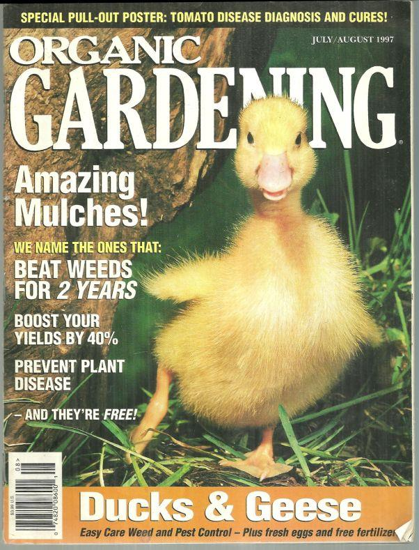 ORGANIC GARDENING MAGAZINE JULY/AUGUST 1997, Rodale Press