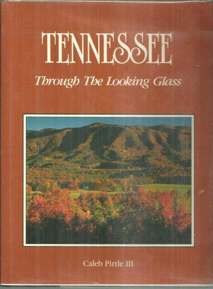 TENNESSEE Through the Looking Glass, Pirtle, Caleb