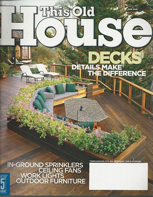 THIS OLD HOUSE - This Old House Magazine June 2004