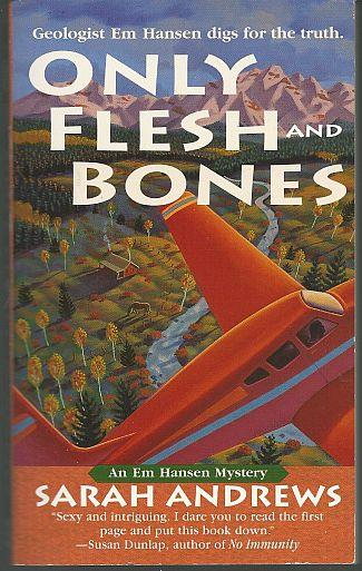 ONLY FLESH AND BONES, Andrews, Sarah