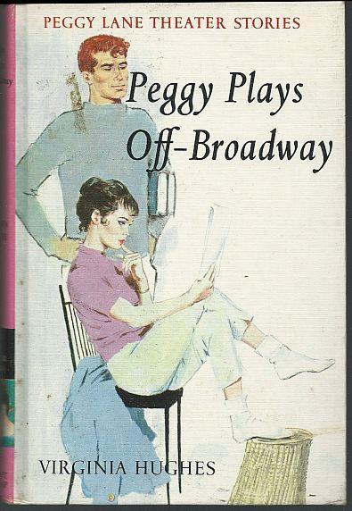 PEGGY PLAYS OFF-BROADWAY, Hughes, Virginia