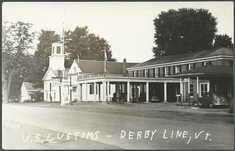 REAL PHOTO POSTCARD OF U. S. CUSTOMS, DERBY LINE, VERMONT, Postcard